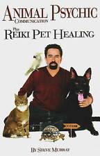 NEW Animal Psychic Communication Plus Reiki Pet Healing by Steve Murray