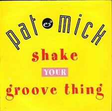 """PAT AND MICK shake your groove thing techno edit/eggtravaganza 1992 7"""" PS EX/EX"""
