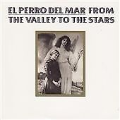 Perro del Mar (El) - From the Valley to the Stars (2008) - Brand New CD