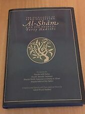 The Excellence of Syro-Palestine Al-Shàm And its people Forty Hadiths. Syria