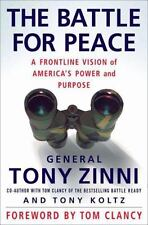 The Battle for Peace: A Frontline Vision of America's Power and Purpose by Tony