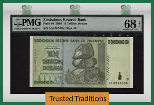 TT PK 88 2008 ZIMBABWE 10 TRILLION DOLLARS PMG 68 EPQ SUPERB GEM UNCIRCULATED!