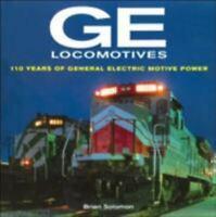 GE Locomotives Hardcover Brian Solomon