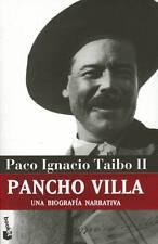 PANCHO VILLA: UNA BIOGRAFIA NARRATIVA, POR: PACO IGNACIO TAIBO II