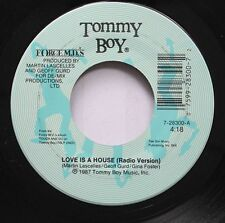 Soul 45 Tommy Boy - Love Is A House / Love Is A House On For De-Mix