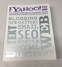 The Yahoo Style Guide: Sourcebook for Writing, Editing, and Creating Content for