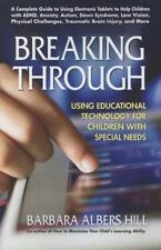 Breaking Through : Using Educational Technology for Children with Special...