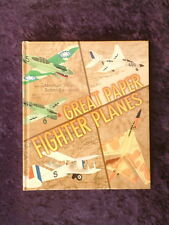 Norman Schmidt - Great Paper Fighting Planes HC 18 designs with cut-out sheets