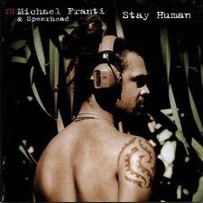 * MICHAEL FRANTI & SPEARHEAD - Stay Human