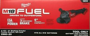 """Milwaukee 2980-20 M18 Fuel 4 1/2- 6"""" Braking Grinder w Paddle Switch NEW in Box"""