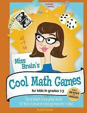 Miss Brain's Cool Math Games: For Kids In Grades 1-3 - Revised Edition by Pears