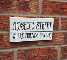 shabby vintage chic prosecco street friends gather wooden sign plaque