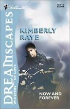 Now and Forever (Dreamscapes: Whispers of Love), Kimberly Raye, 0373511450, Book