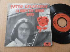 """DISQUE 45T DE PETER LELASSEUX """" LA ROUTE EST LONGUE """" ROSE D'OR 72"""