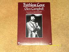 Glen Campbell sheet music Faithless Love 1984 5 pages (Vg+ shape)