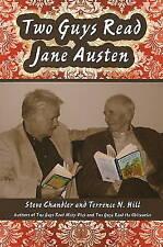 Two Guys Read Jane Austen, Hill, Terrence N., Chandler, Steve, New Book