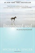 The Untethered Soul: The Journey Beyond Yourself (eB00K)
