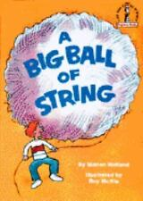 A Big Ball of String (Beginner Books) Holland, Marion Hardcover