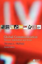 Global Communication: Theories, Stakeholders, and Trends-ExLibrary