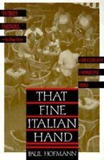 That Fine Italian Hand: By Paul Hofmann