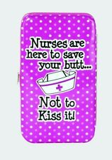 Spoontiques Phone Wristlet Nurses are Here to Save Your Butt... Not to Kiss IT!.