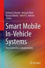 Smart Mobile in-Vehicle Systems : Next Generation Advancements (2013, Hardcover)