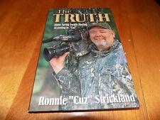 THE TRUTH About Turkey Hunting Bird Hunter Hunts Game Birds Guns Hunter Book NEW