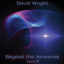 David Wright : Beyond the Airways - Volume 2 CD (2015) ***NEW*** Amazing Value