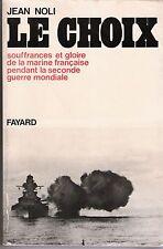 LE CHOIX par J.Noli-2ème GUERRE-MARINE