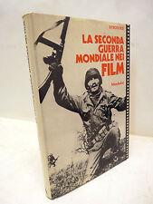 WWII CINEMA - Boschesi, LA SECONDA GUERRA MONDIALE NEI FILM 1979 Mondadori