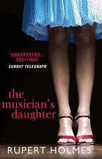The Musician's Daughter, Rupert Holmes, New Book