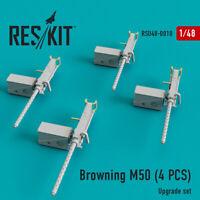 Browning M50 (4 PCS)  (Resin Upgrade set) 1/48 ResKit RSU48-0010
