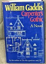 William Gaddis / CARPENTER'S GOTHIC First Edition 1986