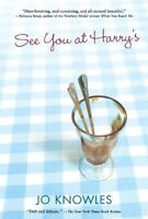 See You at Harrys by Jo Knowles