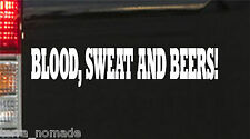 White Blood Sweat And Beer Gas Fast Loud Hot Rod Euro Monkey Van Sticker vinyl