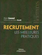 Recrutement : Les Meilleures Pratiques - Alain Gavand - Jean-Marie Péretti - DRH