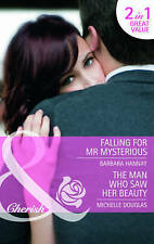 Falling for Mr. Mysterious/The Man Who Saw Her Beauty (Mills & Boon Cherish),Ver