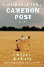 The Miseducation of Cameron Post by Emily M. Danforth (2013, Paperback)