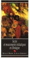 Sectes & mouvements initiatiques en Bretagne : (du celtisme a - 410203 - 2437369
