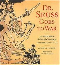 Dr Seuss Goes to War: The World War II Editorial Cartoons of Theodor Seuss Geisel by Richard H. Minear (Paperback, 1999)