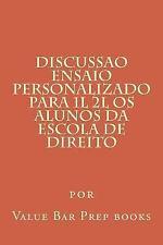 Discussao Ensaio Personalizado para 1L 2L Os Alunos Da Escola de Direito by...