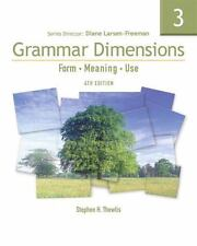 Grammar Dimensions 3: Form, Meaning, and Use, Fourth Edition (Full Student Boo..