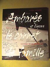 PIERRE BARDOU AMBARÈS ET LAGRAVE LE CARNET DE FAMILLE GIRONDE LA PRESQU'ILE 1993