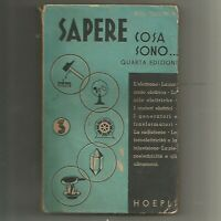 SAPERE COSA SONO vol.3 elettronica - Boll electron 1945 Hoepli radio televisione