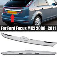 Cromo Baule Maniglia Posteriore Portellone Striscia Per Ford Focus MK2 2008-2011
