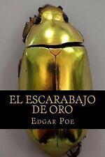El Escarabajo de Oro by Edgar Allan Poe (2016, Paperback)
