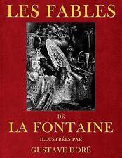 Fables de Jean de la Fontaine, Illustrees Par Gustave Dore: By de La Fontaine...