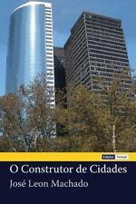 O Construtor de Cidades by José Machado (2012, Paperback)