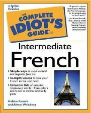 The Complete Idiot's Guide to Intermediate French