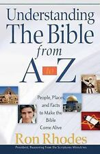 Understanding the Bible from A to Z: People, Places, and Facts to Make the Bible